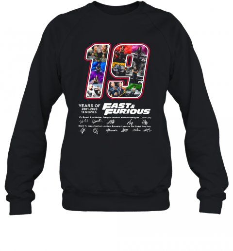 19 Years Of Fast T-Shirt Unisex Sweatshirt