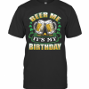 Beer Me Its My Birthday T-Shirt Classic Men's T-shirt