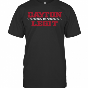 Dayton Is Legit T-Shirt Classic Men's T-shirt