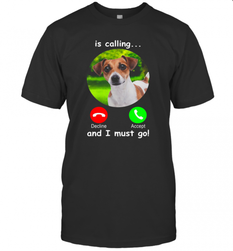 Dog Is Calling And I Must Go T-Shirt Classic Men's T-shirt