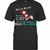Dr. Seuss You'Re Never Old To Pick Up A Book And Read To A Child T-Shirt Classic Men's T-shirt