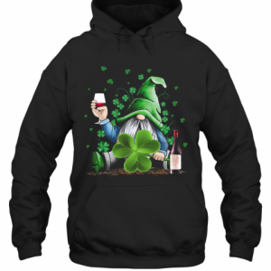 Gnomie Irish Drink Wine St. Patrick'S Day T-Shirt Unisex Hoodie