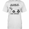 In Case Of Emergency Use Driver T-Shirt Classic Men's T-shirt