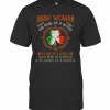 Irish Woman The Suol Of A Witch The Fire Of A Lioness T-Shirt Classic Men's T-shirt