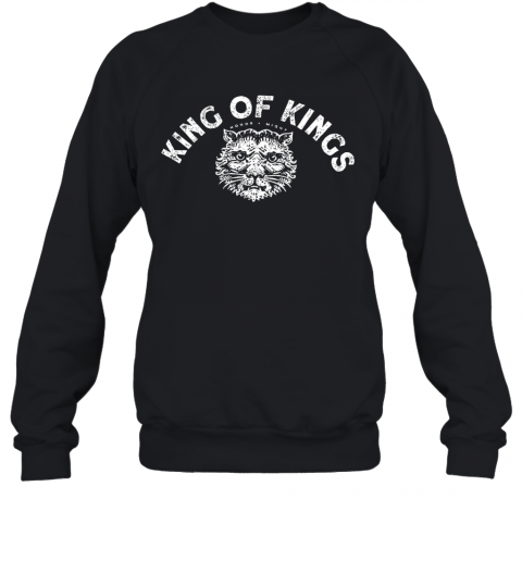 King Of Kings Hornor Might T-Shirt Unisex Sweatshirt