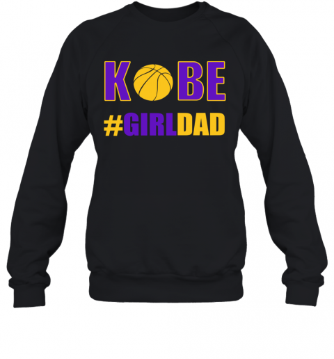 Ko Be Girldad T-Shirt Unisex Sweatshirt