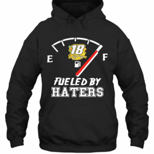 Kyle Busch 18 Fueled By Haters T-Shirt Unisex Hoodie