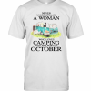 Never Underestimate A Woman Who Loves Camping And Was Born In October T-Shirt Classic Men's T-shirt