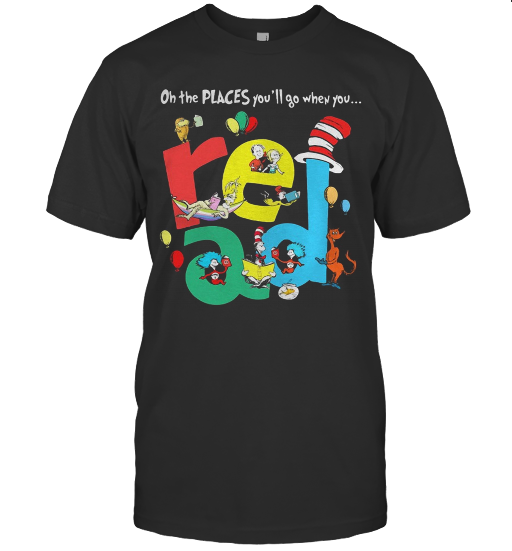 Oh The Places Youll Go When You Read Dr Seuss T-Shirt Classic Men's T-shirt