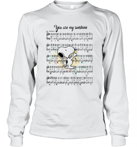 Snoopy You Are My Sunshine Chords T-Shirt Long Sleeved T-shirt
