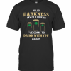 St Patricks Day Hello Darkness My Old Friend Drink With You Again T-Shirt Classic Men's T-shirt