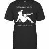 Sufficient Speed Acceptable Drag T-Shirt Classic Men's T-shirt
