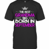 The Best Grandma Was Born In September T-Shirt Classic Men's T-shirt