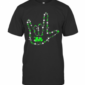 St Patrick'S Day Asl American Sign Language Lover Gift T-Shirt Classic Men's T-shirt