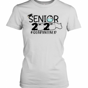 Toilet Paper Senior 2020 Quarantined T-Shirt Classic Women's T-shirt