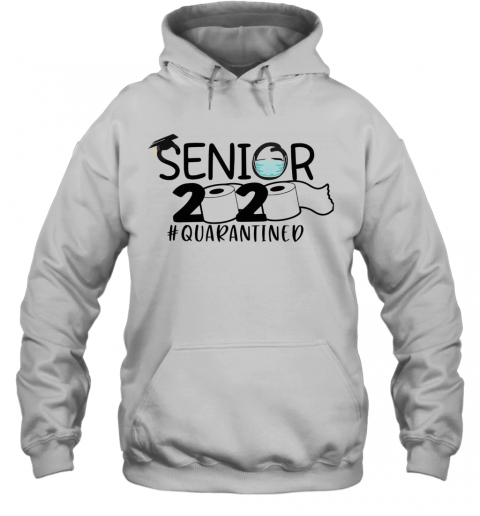 Toilet Paper Senior 2020 Quarantined T-Shirt Unisex Hoodie